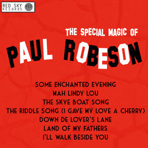 The Special Magic of Paul Robeson
