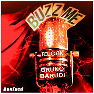 Buzz Me (Bruno Barudi Remix)