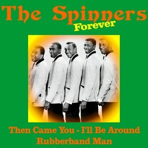 The Spinners Forever