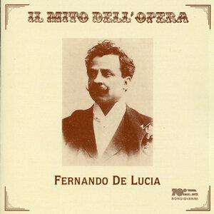 Il mito dell'opera: Fernando de Lucia (Recordings 1902-1920)