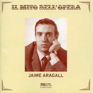 Il mito dell'opera: Jaime Aragall (Live Recordings 1966-1977)