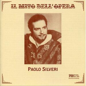 Il mito dell'oprera - Paolo Silveri (Recorded 1946-1950)