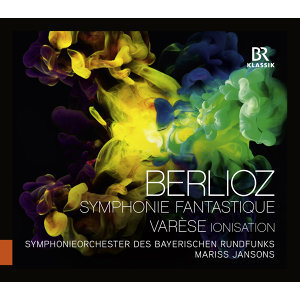 Berlioz: Symphonie fantastique, Op. 14 - Varèse: Ionisation