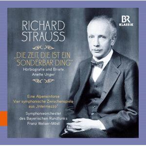 """Richard Strauss: """"Die Zeit, die ist ein sonderbar' Ding"""""""
