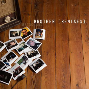 Brother (Remixes)