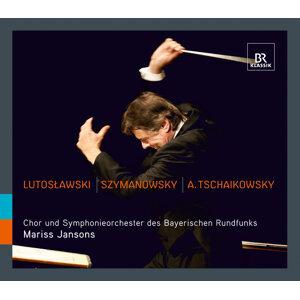 Lutoslawski - Szymanowski - A. Tschaikowsky