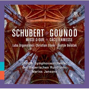 Schubert: Messe G-Dur - Gounod: Cäcilienmesse