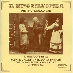 Mascagni: L'amico Fritz (Live)