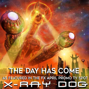 The Day Has Come (As Featured in the FX April Promo TV Spot) - Single