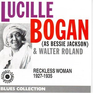 As Bessie Jackson: Reckless Woman 1927-1935 - Blues Collection Historic Recordings