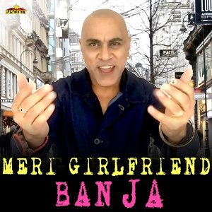 Meri Girlfriend Ban Ja