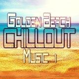 Golden Beach Chillout Music, Vol. 1
