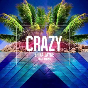 Crazy (feat. Maino) [Original Pop Radio Mix]