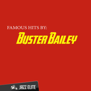 Famous Hits by Buster Bailey