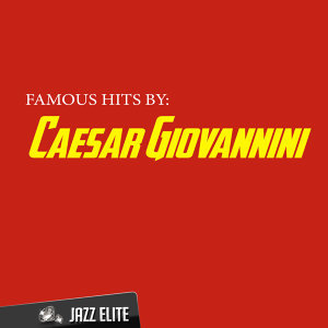 Famous Hits by Caesar Giovannini