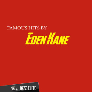 Famous Hits by Eden Kane