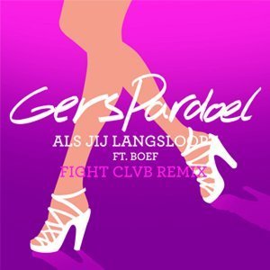 Als Jij Langsloopt (FIGHT CLVB Remix) [feat. BOEF]