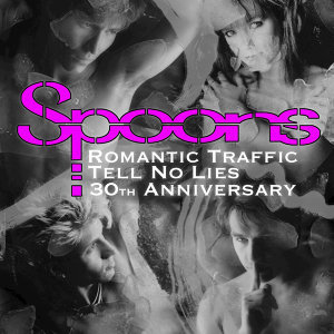 Romantic Traffic / Tell No Lies 30th Anniversary