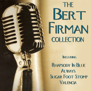 The Bert Firman Collection 1924-1937