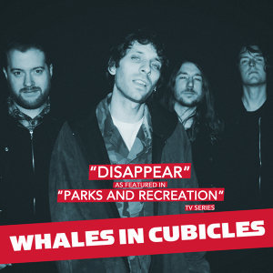 """Disappear (As Featured in """"Parks and Recreation"""" TV Series) - Single"""