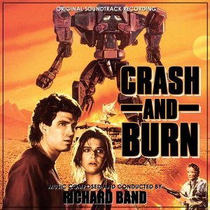 Crash and Burn (Original Soundtrack Recording)