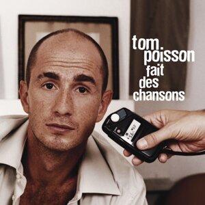Tom poisson fait des chansons
