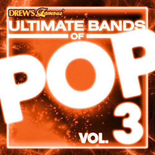 Ultimate Bands of Pop, Vol. 3