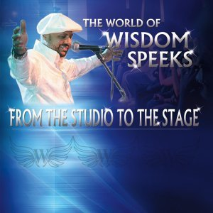 The World of Wisdom Speeks: From the Studio to the Stage