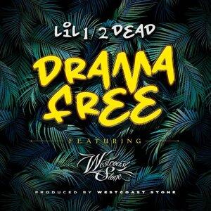 Drama Free (feat. Westcoast Stone)