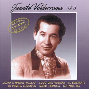Juanito Valderrama Vol. 3 Edición Especial 100 Años