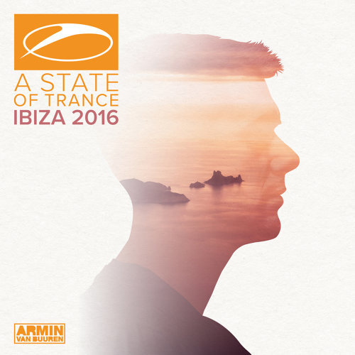 A State Of Trance, Ibiza 2016 - Mixed by Armin van Buuren