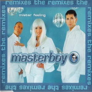 Mister feeling  The Remixes