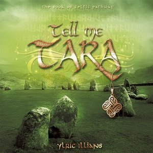 Celtic Dream: Tell Me Tara