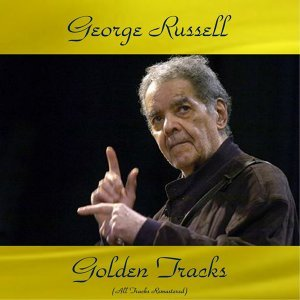 George Russell Golden Tracks - All Tracks Remastered