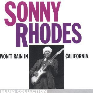 Won't Rain in California - Blues Collection