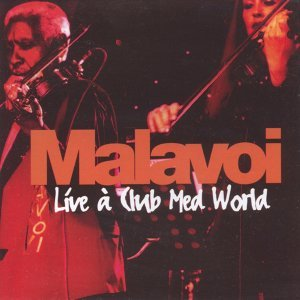 Live de Malavoi au Club Med World
