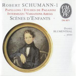 Schumann: Theme and Variations on the name Abegg - Papillons - 6 Etudes pour le pianoforte d'apres les caprices de Paganini