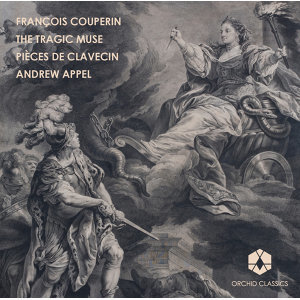 Couperin: Pieces de clavecin, Vol. 1