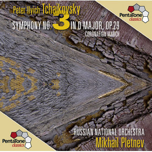 Tchaikovsky: Symphony No. 3 in D major, Op. 29 - Coronation March