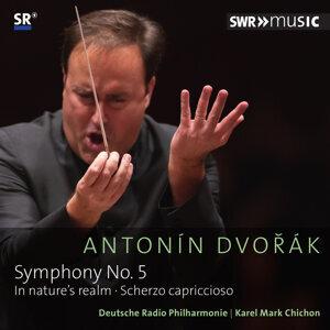 Dvořák: Symphony No. 5 in F Major, Op. 76, In Nature's Realm, Op. 91 & Scherzo capriccioso, Op. 66