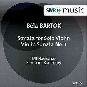 Bartók: Sonata for Solo Violin, Sz. 117 & Violin Sonata No. 1, Sz. 75