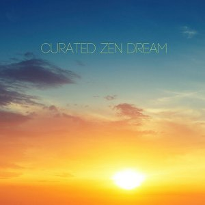 Curated Zen Dream