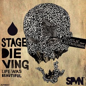 Stage Dieving - Life Was Beautiful