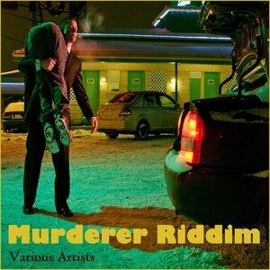 Murderer Riddim