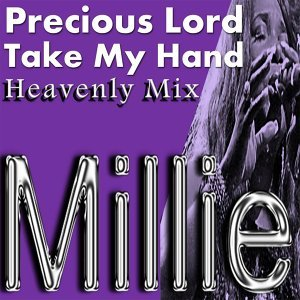 Precious Lord Take My Hand (Heavenly Mix)