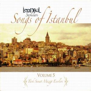 İstanbul Şarkıları - Songs of İstanbul, Vol. 5 - Türk Sanat Müziği Eserleri