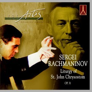 Sergei Rachmaninov (1873-1943)  Liturgy Of St. John Chrysostom, Op.31