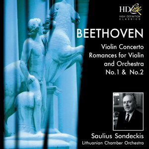 Violin Concerto in D Major, Op.61; Romance for Violin and Orchestra No.1 in G Major, Op.40; Romance for Violin and Orchestra No.2 in F Major, Op.50
