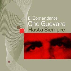 El Comendante Che Guevara - Hasta Siempre