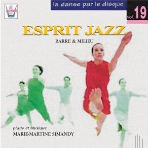 La danse par le disque, vol. 19 : Esprit jazz, barre & milieu